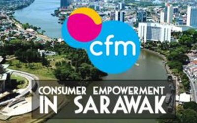 """""""CONSUMER EMPOWERMENT IN SARAWAK"""" PROMISE WITH CFM INDUSTRY KNOWLEDGE SHARING SESSION"""