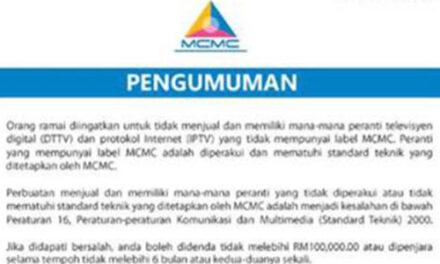 PENGUMUMAN: Notis Peringatan Berhubung Penjualan Dan Pemilikan Peranti Yang Tidak Diperakui Atau Tidak Mematuhi Standard Teknik MCMC