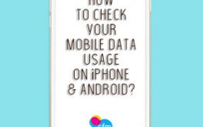 DID YOU KNOW HOW TO CHECK YOUR MOBILE DATA USAGE ON iPHONE & Android?