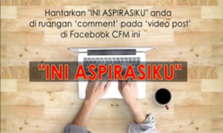 """Ini Aspirasiku"" 15 – 24 Ogos 2018"