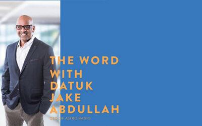 DATUK JAKE ABDULLAH – CEO OF ASTRO RADIO