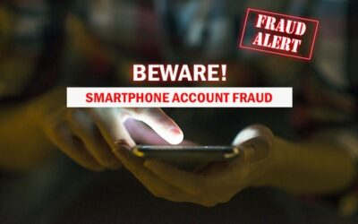 SMARTPHONE ACCOUNT FRAUD | DON'T BE A VICTIM!