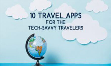 10 TRAVEL APPS FOR THE TECH-SAVVY TRAVELERS
