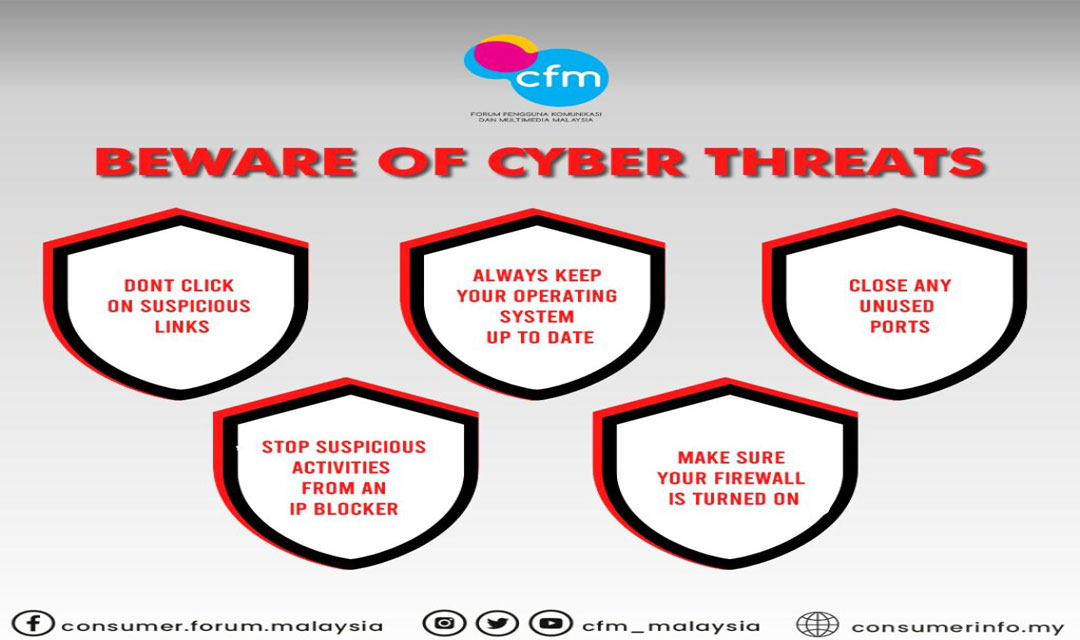 BEWARE OF CYBER THREATS! FOLLOW THESE 10 SAFETY TIPS